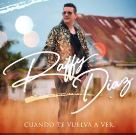 Raffy Diaz - Cuando te vuelva a ver